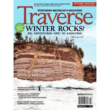 February 2019 Traverse, Northern Michigan's Magazine
