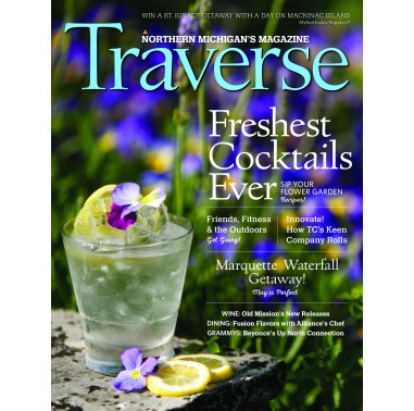 May 2017 Traverse, Northern Michigan's Magazine