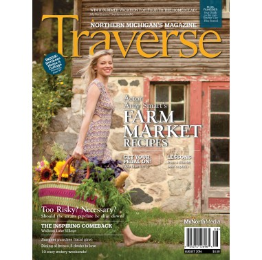 August 2016 Traverse Northern Michigan 39 S Magazine
