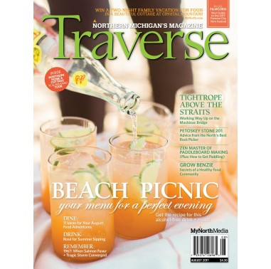 August 2017 Traverse, Northern Michigan's Magazine
