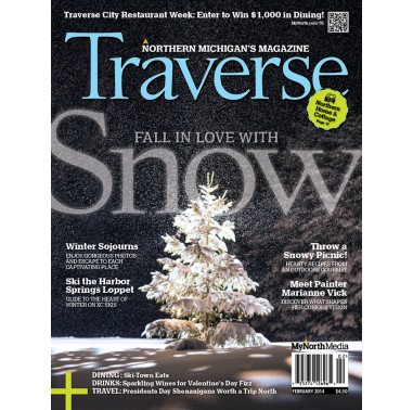 February 2014 Traverse, Northern Michigan's Magazine