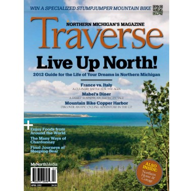 Cover April 2012 Traverse Northern Michigan's Magazine