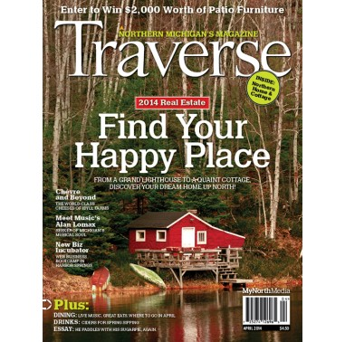 April 2014 Traverse Northern Michigan's Magazine