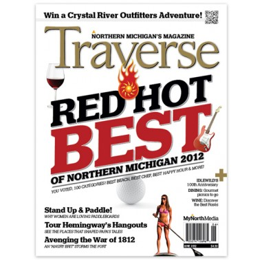 June 2012 Traverse, Northern Michigan's Magazine