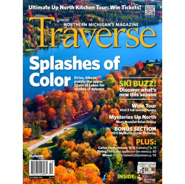 October 2011 Traverse, Northern Michigan's Magazine