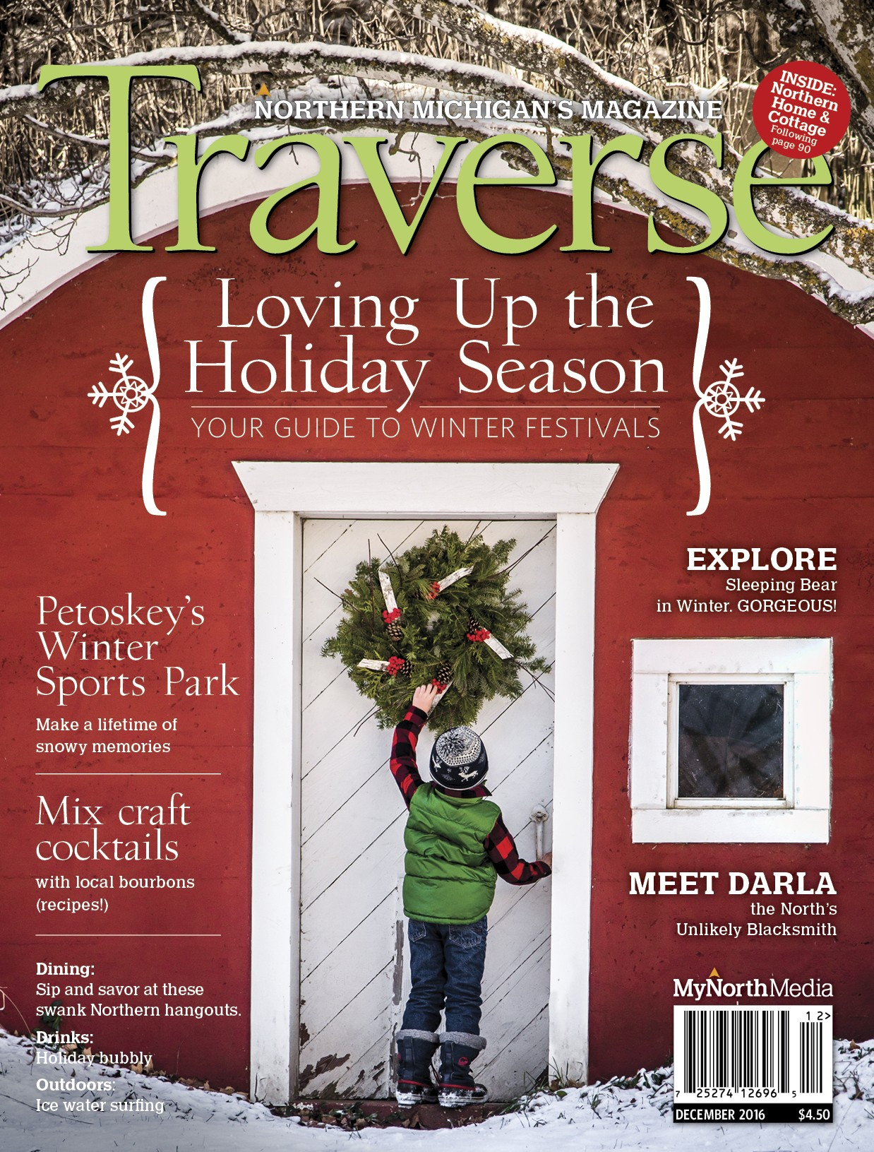 December 2016 Traverse, Northern Michigan's Magazine