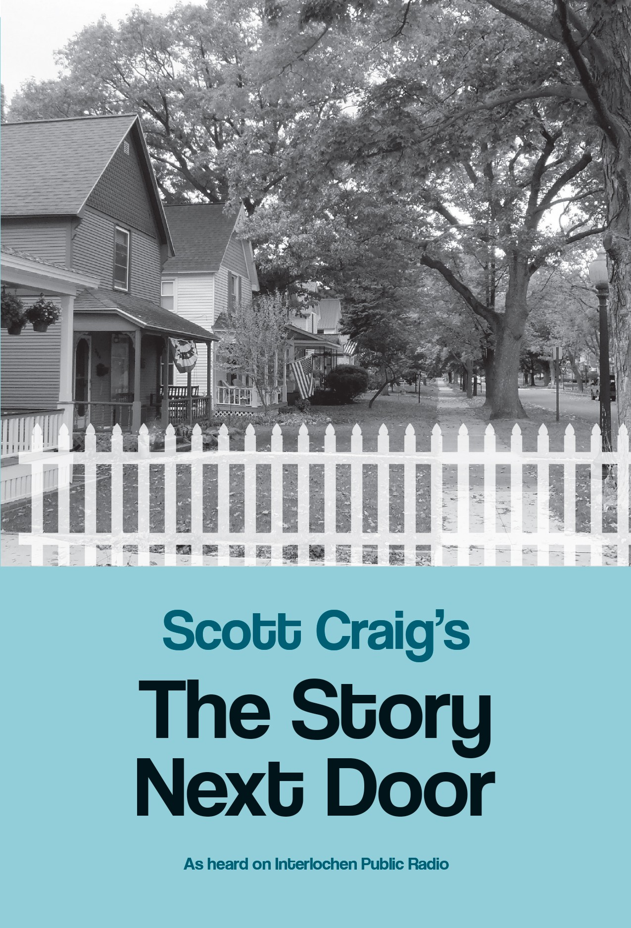 Scott Craig's The Story Next Door