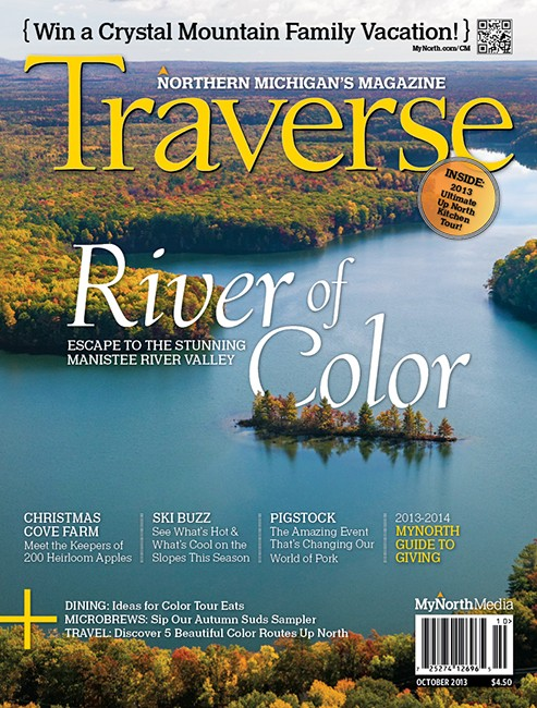 October 2013 Traverse, Northern Michigan's Magazine