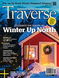December 2013 Traverse, Northern Michigan's Magazine