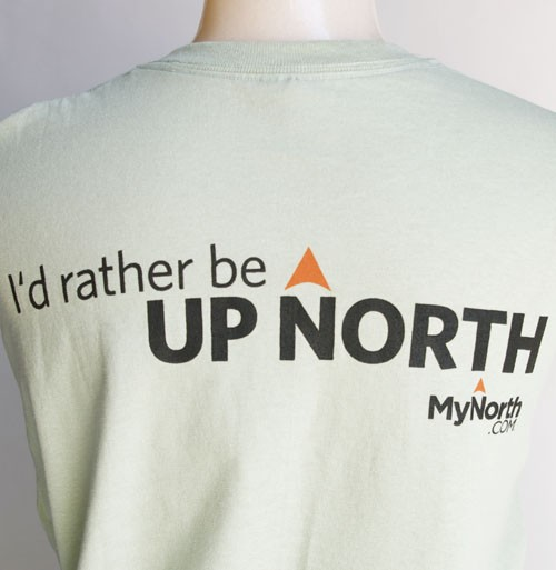 """I'd Rather Be Up North"" T-Shirt-Adult"