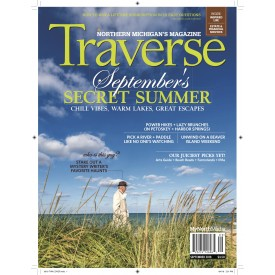 September 2018 Traverse, Northern Michigan's Magazine