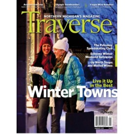 January 2011 Traverse, Northern Michigan's Magazine