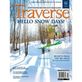 January 2019 Traverse, Northern Michigan's Magazine