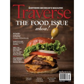 March 2018 Traverse, Northern Michigan's Magazine