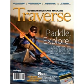 May 2011 Traverse, Northern Michigan's Magazine