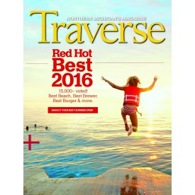 June 2016 Red Hot Best of Northern Michigan Traverse Magazine