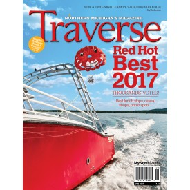 June 2017 Red Hot Best of Northern Michigan Traverse Magazine