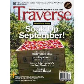 September 2014 Traverse, Northern Michigan's Magazine