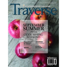 September 2015 Traverse, Northern Michigan's Magazine