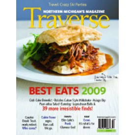 March 2009 Traverse, Northern Michigan's Magazine Best Eats Issue