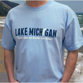Lake Michigan - Some Lakes are Greater than Others Light Blue T-shirt