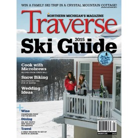 January 2015 Traverse, Northern Michigan's Magazine