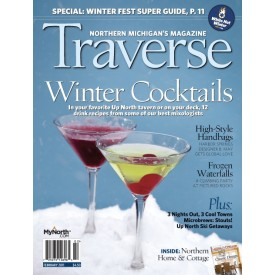 February 2011 Traverse Northern Michigan's Magazine