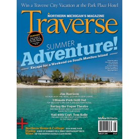 August 2014 Traverse, Northern Michigan's Magazine