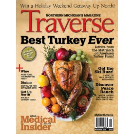 November 2014 Traverse, Northern Michigan's Magazine