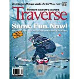 January 2013 Traverse, Northern Michigan's Magazine