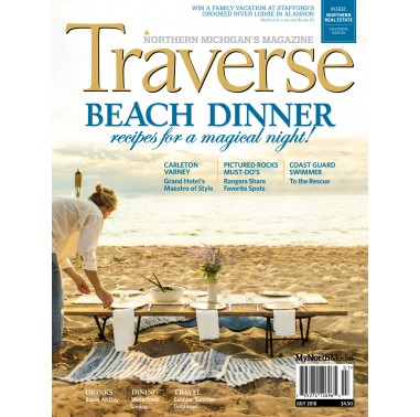 July 2018 Traverse, Northern Michigan's Magazine