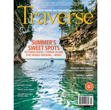 July 2020 Traverse, Northern Michigan's Magazine