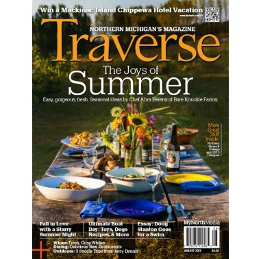 August 2013 Traverse, Northern Michigan's Magazine