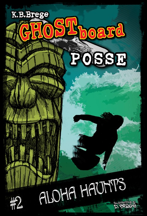 Ghost Board Posse #2: Aloha Haunts