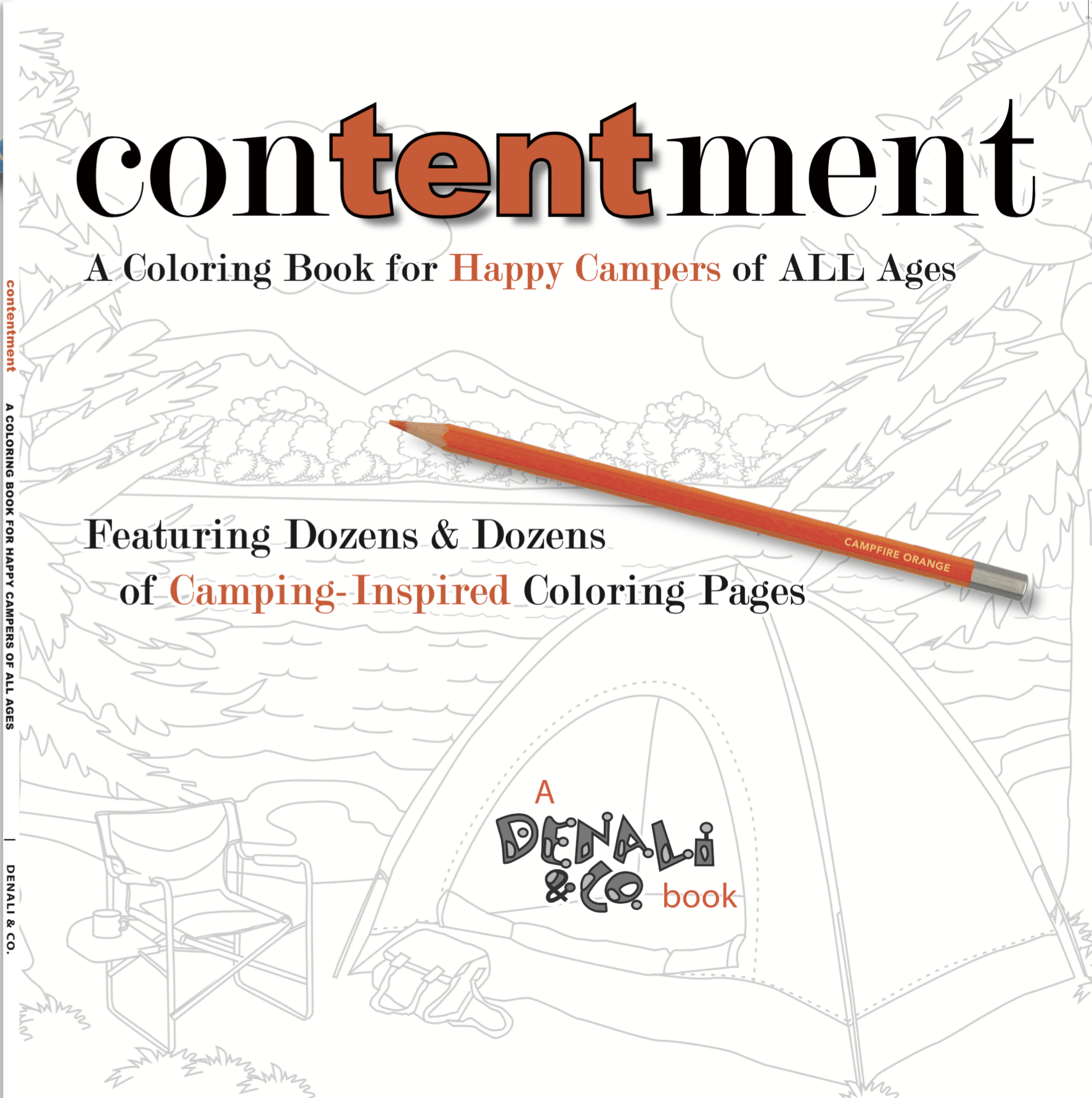 Contentment: The Coloring Book for Happy Campers of ALL Ages