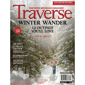 February 2018 Traverse, Northern Michigan's Magazine