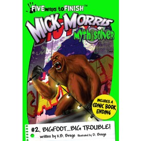 Mick Morris Myth Solver #2:  BIGFOOT Big Trouble!