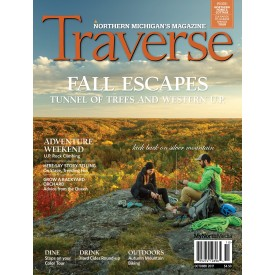 October 2017 Traverse, Northern Michigan's Magazine