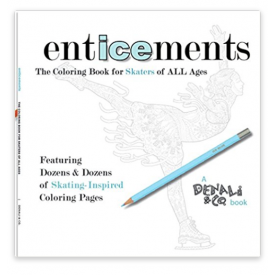 Enticements: The Coloring Book for Skaters of ALL Ages