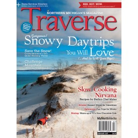 Traverse Magazine February 2017 Snowy Daytrips You Will Love